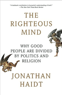 https://smile.amazon.com/Righteous-Mind-Divided-Politics-Religion-ebook/dp/B0052FF7YM/ref=sr_1_1?s=books&ie=UTF8&qid=1530715041&sr=1-1&keywords=the+righteous+mind